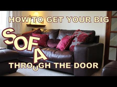 How to get your big sofa through the door