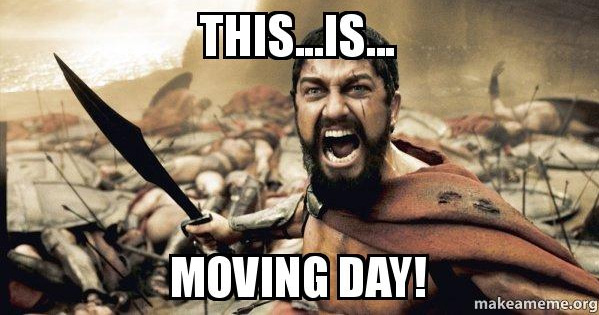 This is moving day