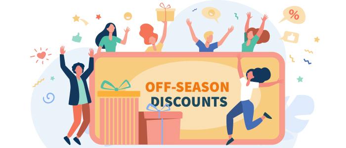 off season discounts