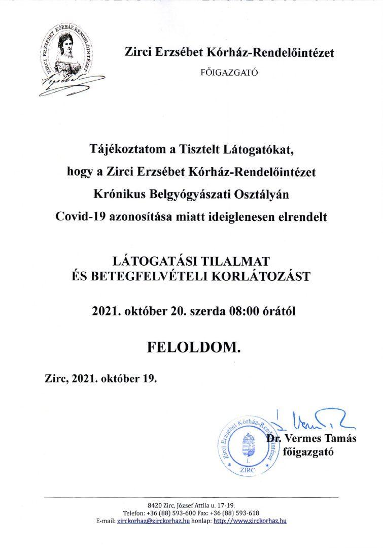 Látogatási tilalom feloldása a Krónikus Belgyógyászati Osztályon 2011.10.20.-tól