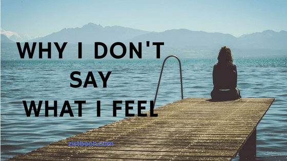 Why I Don't Say What I Feel: From The Diary of an Introvert Girl