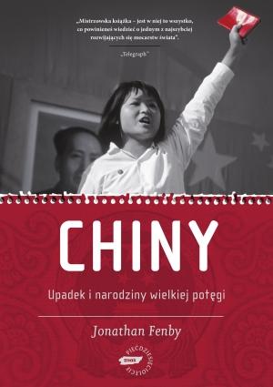Chiny. Upadek i narodziny wielkiej potęgi