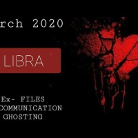 #Libra ♎ NO COMMUNICATION/CONTACT- EX FILES- GHOSTING #March 2020 #nocontact #tarot #horoscope