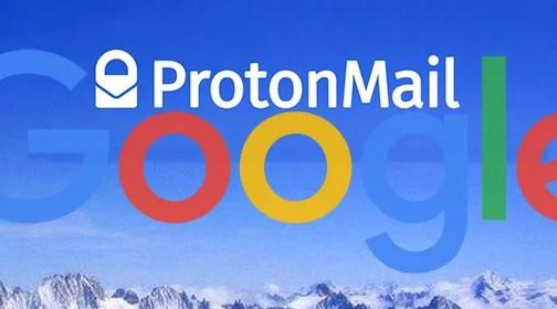 Google o ProtonMail