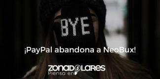 PayPal abandona a NeoBux - ZonaDolares