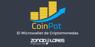 MEGA GUIA: ¿Qué es y cómo funciona CoinPot?