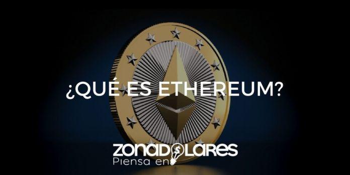 ¿Qué es Ethereum? Conoce más sobre la sombra del Bitcoin