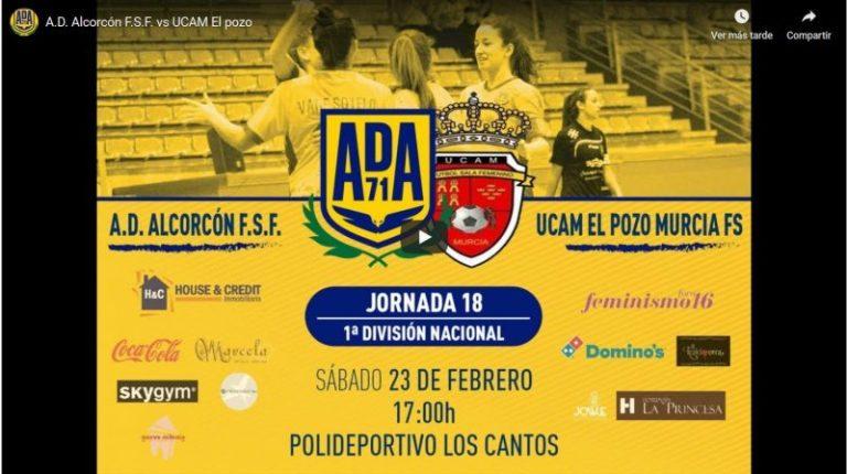 Emisión en Directo: Ad Alcorcón FSF - UCAM ElPozo Murcia FSF. Jornada 18