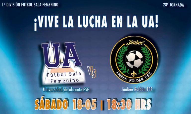 Emisión en Directo: Universidad de Alicante FSF - Jimbee Roldán. Jornada 28
