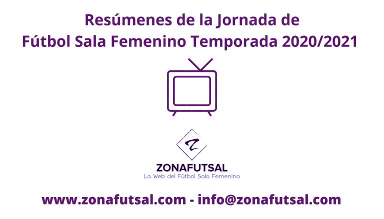 Resúmenes de la Jornada 4ª de 1ª División de Fútbol Sala Femenino
