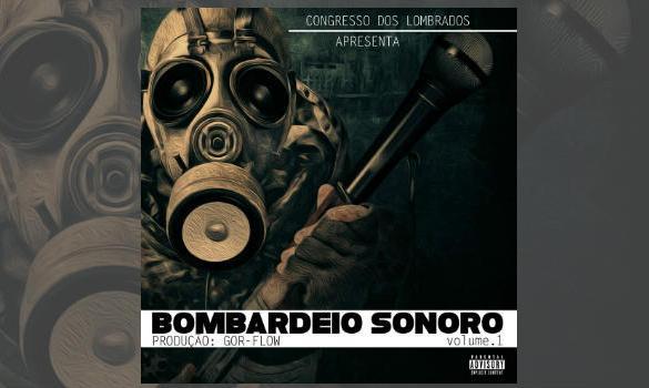 Congresso Dos Lombrados - Bombardeio Sonoro Vol1 [Coletânea]