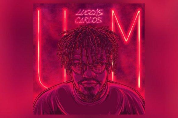 Luccas Carlos - UM [EP]