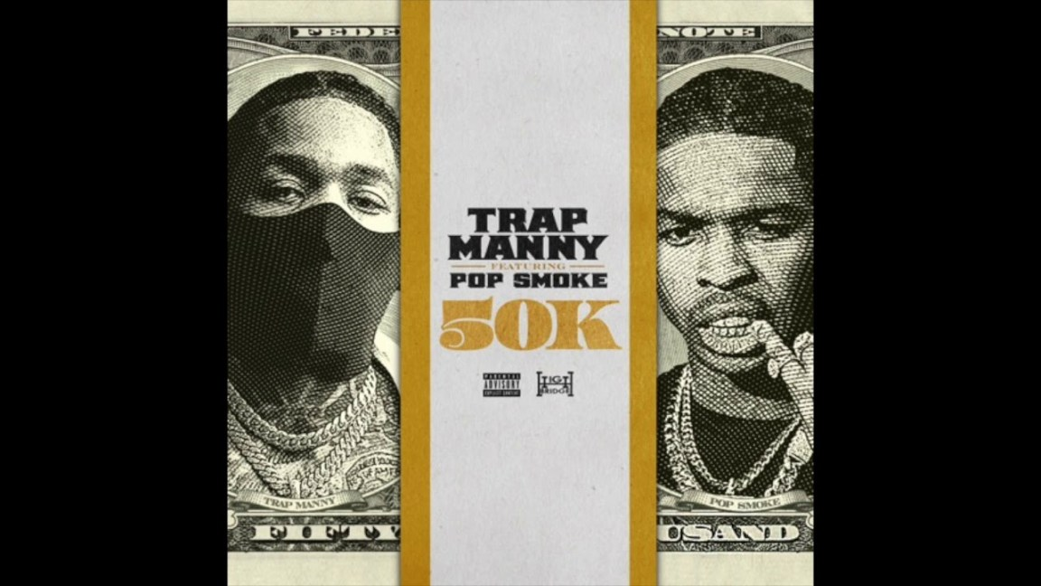 TRAP-MANNY-50K-feat.-POP-SMOKE-Official-Audio
