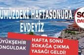 """Cumhurbaşkanı Erdoğan: """"Hafta sonu sokağa çıkma yasağı gelecek"""""""