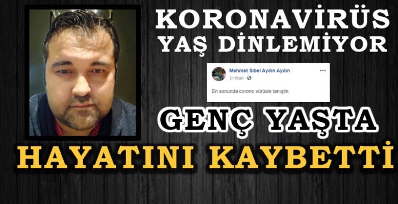 Mehmet Aydın Genç Yaşta Hayatını Kaybetti