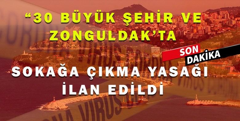 Zonguldak'ta Sokağa Çıkma Yasağı İlan Edildi.