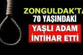 Zonguldak'ta Yaşlı Adam İntihar Etti