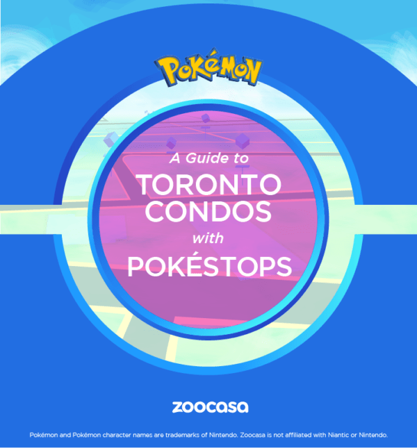 A Guide to Toronto Condos with Pokéstops