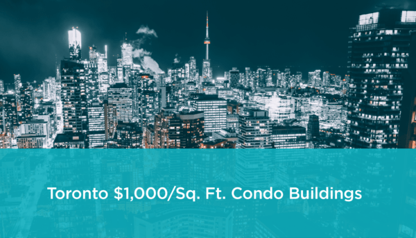 Toronto Condos That Sell for $1000 PSF