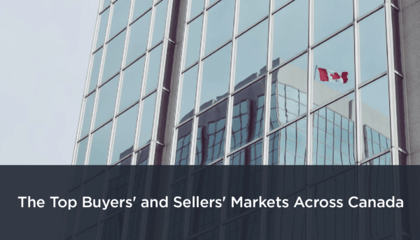 Buyers' and Sellers' Markets Across Canada