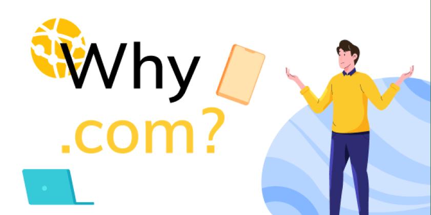 Why .com
