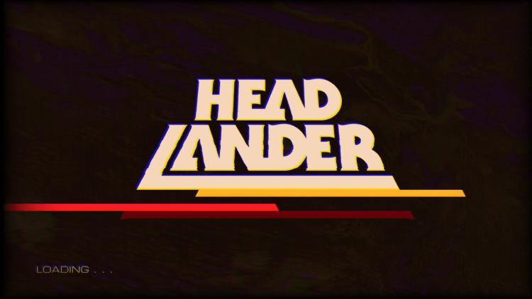 Head Lander Loading screen