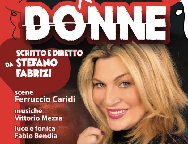 """""""Donne"""", Nadia Rinaldi al Teatro Tirso de Molina (dal 29 novembre al 10 dicembre)"""