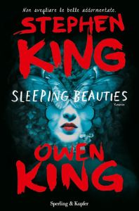 """Sleeping Beauties"" di Stephen King-Owen King"