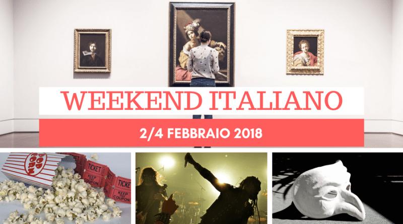 Weekend italiano: eventi, mostre, film e concerti (2/4 febbraio)