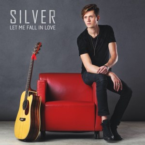 Silver Let me fall in love