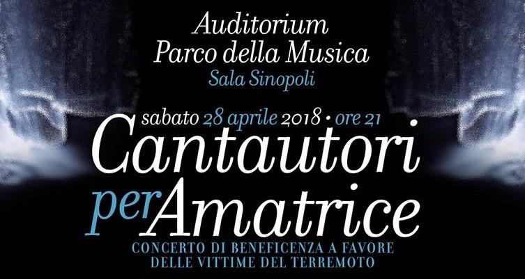 Cantautori per Amatrice, il 28 aprile all'Auditorium Parco della Musica di Roma