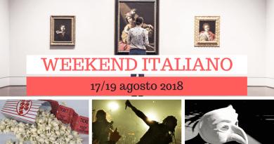 Weekend italiano: film, spettacoli, mostre e concerti (17/19 agosto 2018)