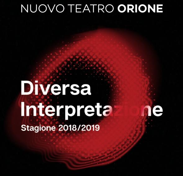 Spettacolo, psicologia e live: al via la stagione 2018/19 del Nuovo Teatro Orione