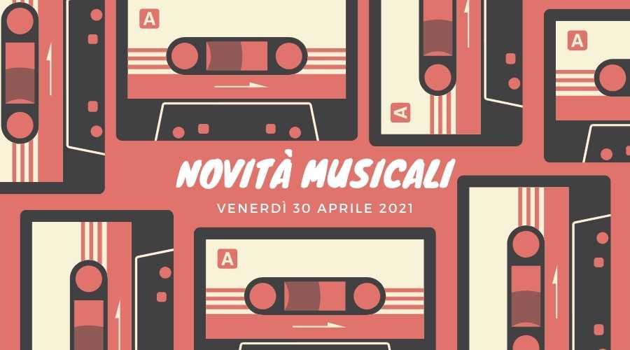 uscite musicali 30 aprile