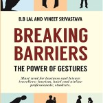 Breaking Barriers, the power of gestures