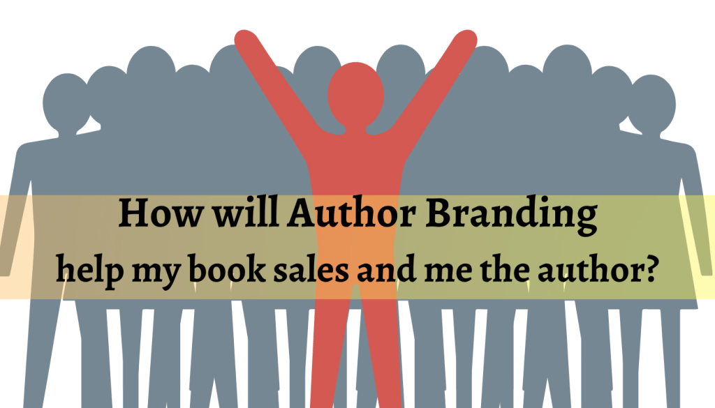 Why YOU should build an Author Brand?