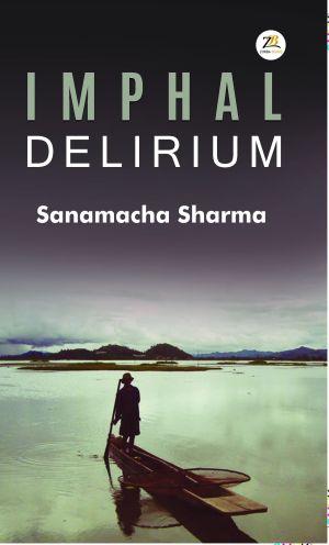 Imphal Delirium F