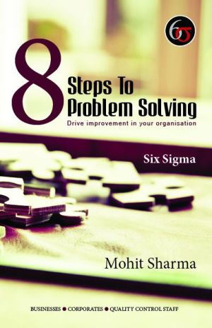 Using six sigma to solve business problems.