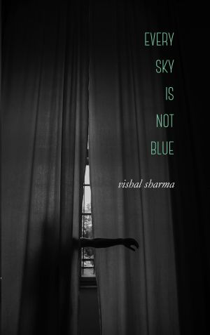 Every Sky Is Not Blue