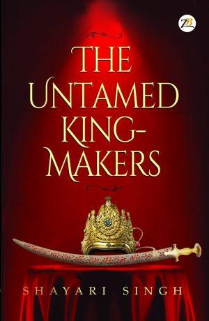 Untamed King Maker Novel