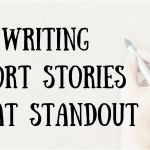 How to write short stories?