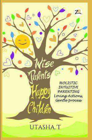 Wise parents happy children