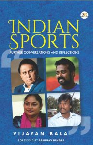 INDIAN SPORTS – Further Conversations and Reflections