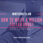 8 Steps to Writing a Million Dollar Book that Sells