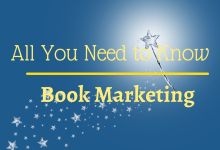 All You Need to Know About  Book Marketing