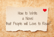 How to Write a Novel That People Will Love to Read?