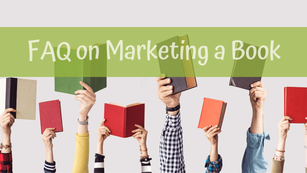 FAQ on Marketing a Book