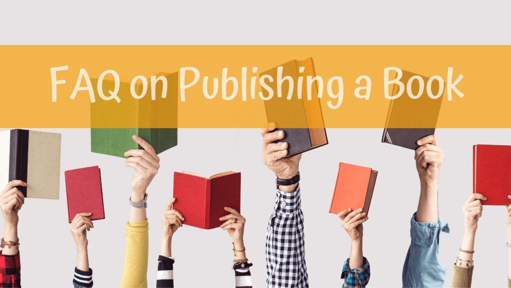 FAQ on Publishing a Book