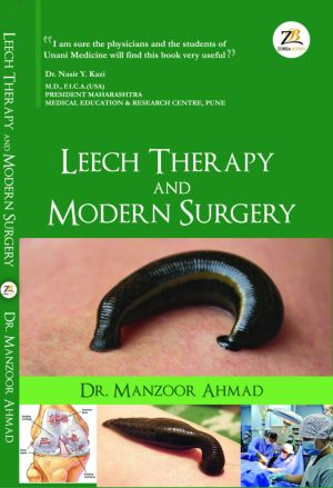 Leech therapy and modern surgery