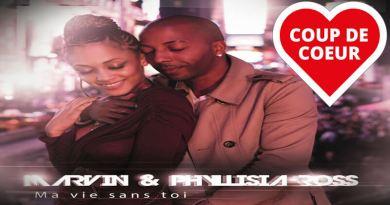 MA VIE SANS TOI Marvin feat. Phyllisia Ross